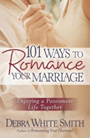 101 Ways to Romance Your Marriage